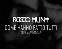 Rocco Hunt - Come Hanno Fatto Tutti - Official Video