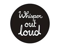 Whisper Campaign