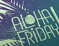 ALOHA FRIDAY / posters