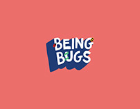 Being Bugs