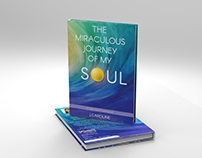 The Miraculous Journey of my Soul - Book Cover