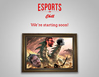 ESPORTS AND CHILL