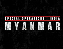 SPECIAL OPERATION:INDIA MYANMAR