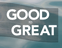 Good to Great // Branding & Print Collateral