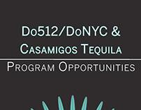 Do 512, DoNYC, & CasaAmigos Tequila