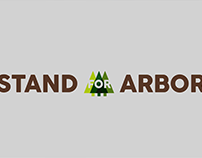 "DIG. CAMPAIGN // 2016 // ""Stand for Arbor"""