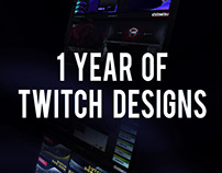 1 Year of Twitch Designs