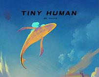 TINY HUMAN 序章