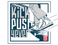 Kick Push 4ever