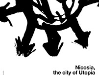 "Poster ""Nicosia, the City Of Utopia"" / 2017"