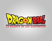 Dragon Ball La Muerte de los Guerreros