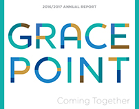 Grace Point Annual Report 2017 - Coming Together