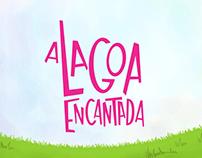 """Ilustrações de """"A Lagoa Encantada"""""""