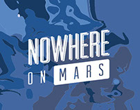 NOWHERE ON MARS - Map and Guide