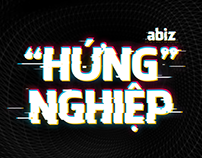 """Podcast Series   ABIZ """"HUNG"""" NGHIEP"""