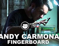 ANDY CARMONA: FINGERBOARD - Ep. #09