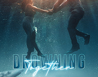 Drowning Together | Personal Design