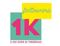 Id. Visual e Peças Gráficas do Evento 1K Followers