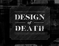 Design of Death Documentary