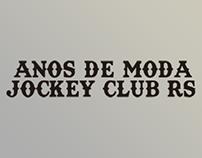 Exhibition | Anos de Moda: Jockey Club RS