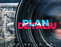 """Plan Detaliu"" / ""Extreme close up"" - Title sequence"