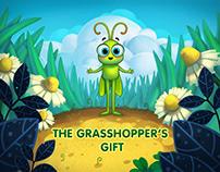 The Grasshopper's gift