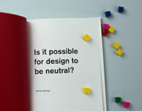 Dissertation: Is it possible for design to be neutral?