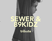 Sewer & 89kidz tribute