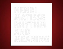 Henri Matisse – Rhythm and Meaning