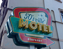 Signs - 50's ville Motel