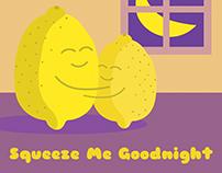 Squeeze Me Goodnight