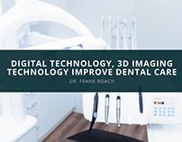 Digital Technology,3D Imaging Technology Improve Dental