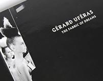 Gérard Uféras: The Fabric of Dreams