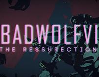BadWolf The Ressurection