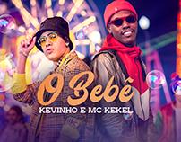 Kevinho e MC Kekel | O Bebê