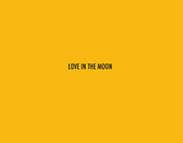 Love in the Moon