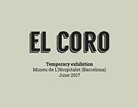 """El Coro"" exhibition design"