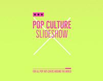 Pop Culture Slideshow