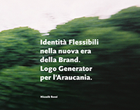 Flexible Identities in a new era of Branding.
