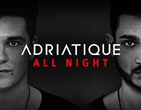 Adriatique - All Night