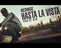 McSwagg - Hasta La Vista (Music Video)