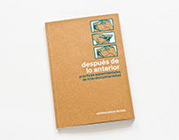 """Catálogo de la exposición """"Después de lo anterior"""""""