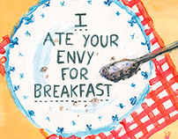 I ate your envy for breakfast!