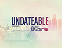 Undateable | Show Open
