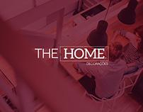 THE HOME DECORAÇÕES BRAND