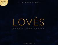 LOVES // CLASSY SANS FAMILY