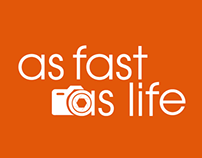 As Fast As Life // Advertising