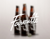 Farmette - Made slow to taste better