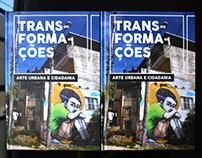 Transformações: Arte Urbana e Cidadania