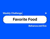 Weekly Challenge: Favorite Food